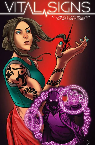 Vital Signs: A Comics Anthology by Adron Buske