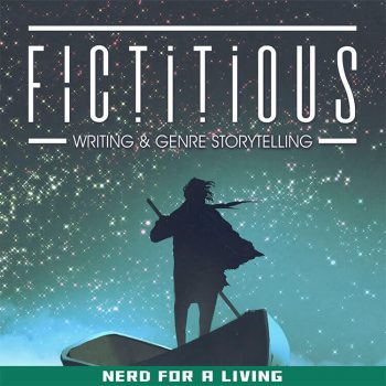Fictitious Podcast, from Nerd For A Living