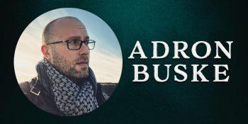 Adron Buske | AdronBuske.com